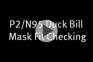 P2/N95 Mask fit checking video