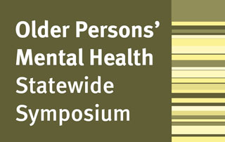 Older persons mental health statewide symposium