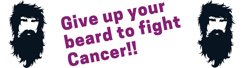 Give up your beard to fight cancer