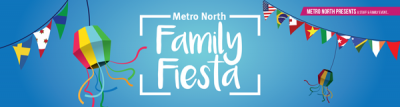 Metro North Family Fiesta